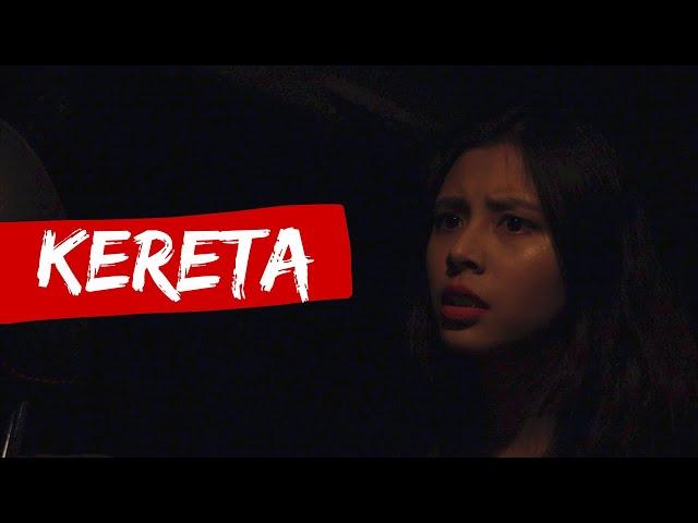 KERETA   Horror short film