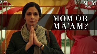 MOM | Dialogue Promo | Mom or Ma