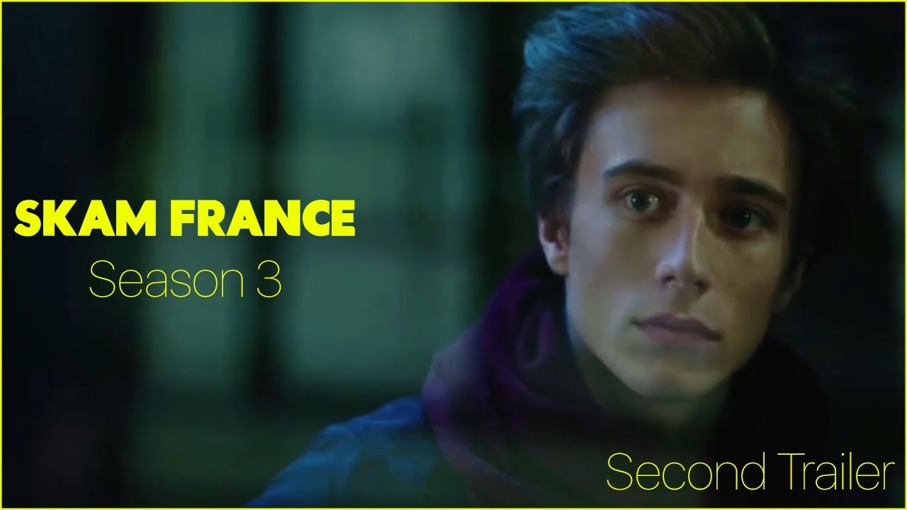 Skam France Season 3 - Second Trailer