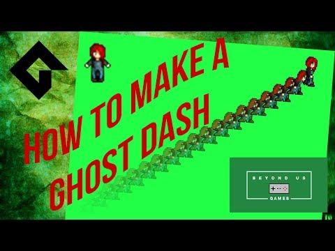 How To Create A Ghost Dash In GameMaker Studio 2 - Tutorial