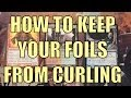 MTG - How To Keep Your Foil Cards From Curling / Bending / Warping - Magic: The Gathering