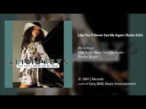 Alicia Keys - Like You'll Never See Me Again (Radio Edit)