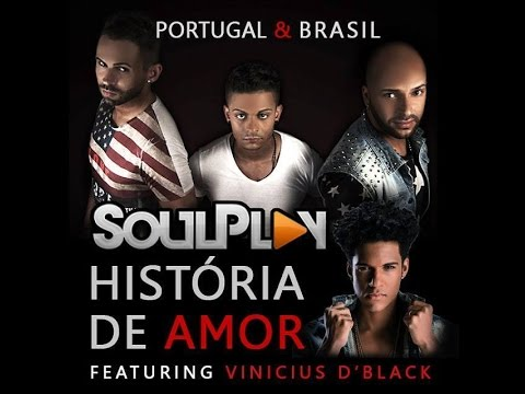 SoulPlay - História de amor (feat. Vinícius D'Black) Lyric Video