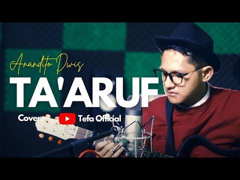 Ta'aruf - Anandito Dwis || Tefa Cover (Accoustic Guitar Version)