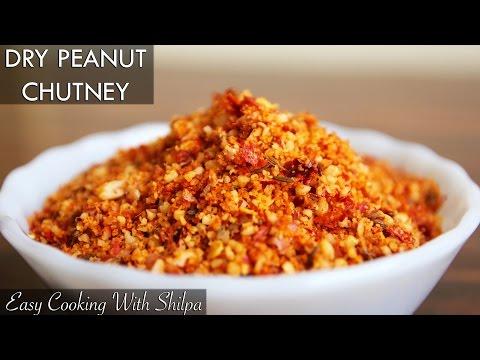 How To Make Dry Peanut Chutney  EasyCookingWithShilpa