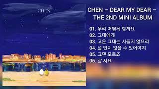 [DOWNLOAD LINK] CHEN – DEAR MY DEAR – THE 2ND MINI ALBUM (MP3)