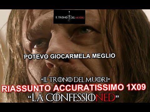 RECENSIONE GAME OF THRONES 1x09 RIASSUNTO ACCURATISSIMO 'LA CONFESSIONED'