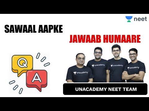 Sawaal Aapke Jawaab Humaare | Unacademy NEET/AIIMS | Physics | Chemistry | Biology - NEET 2020