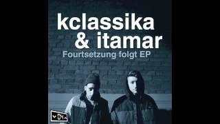 KClassika & Itamar (of AD4) - Nicht Mehr Zurück