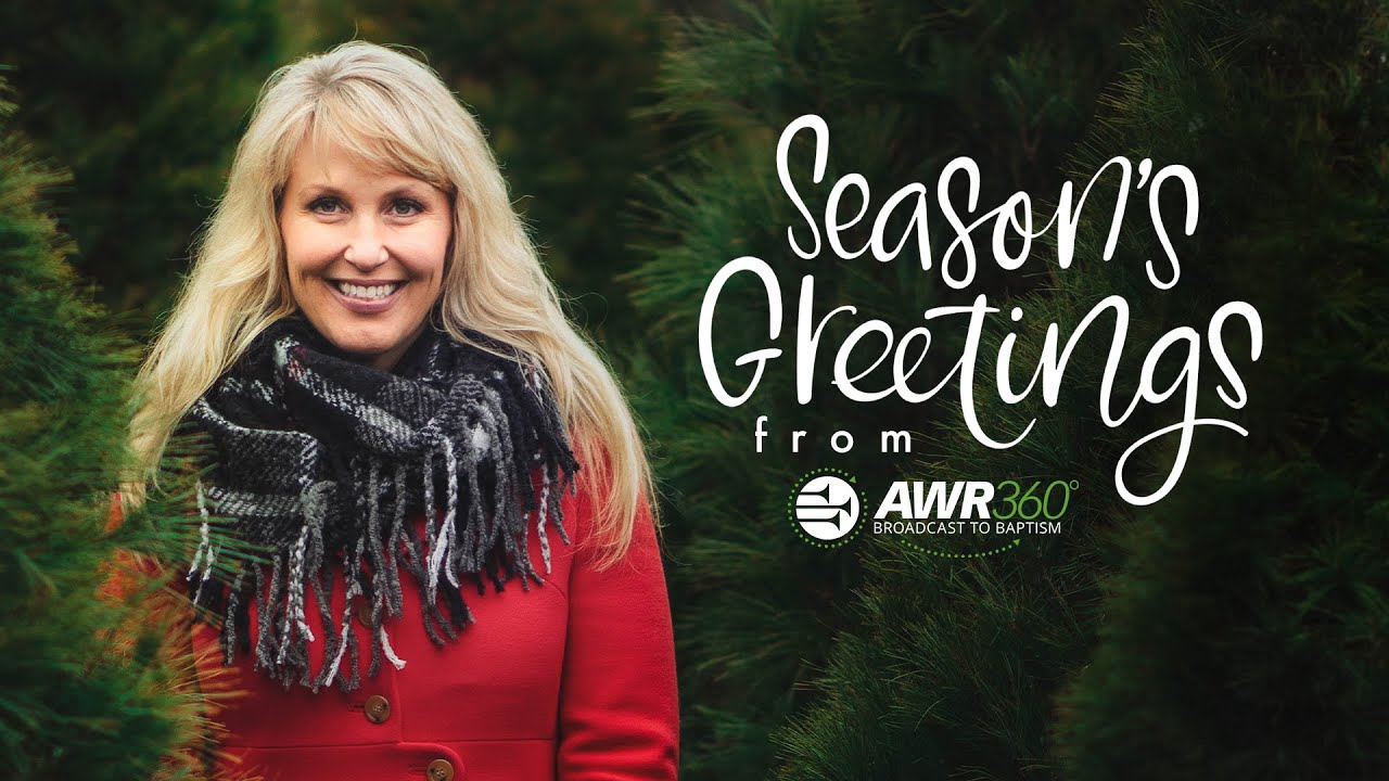 video thumbnail for Adventist World Radio: Seasons Greetings | AWR360°