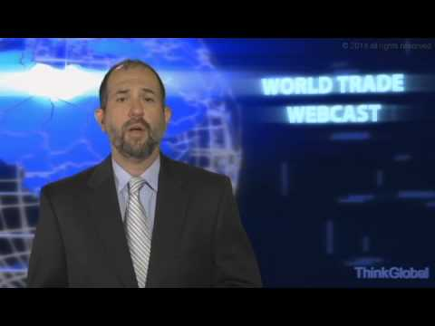 World Trade Webcast ep. 63: U.S. Free Trade Agreement: United States Trade Representative