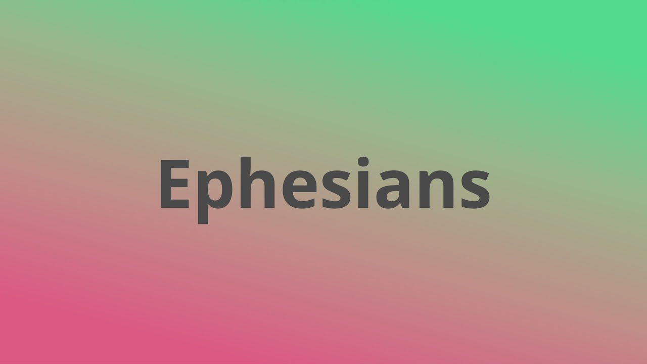 Ephesians   Respect and Discipleship in the Home