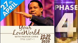 Pastor Chris:: Your LoveWorld April 27th Phase 4