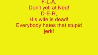Everyone hates Ned Flanders with lyrics