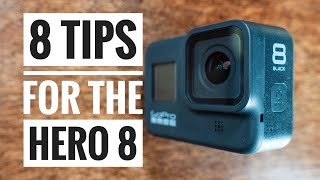 Get better GoPro Hero 8 Footage with these tips and tricks