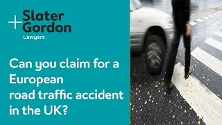 Can you claim for a European road traffic accident in the UK?
