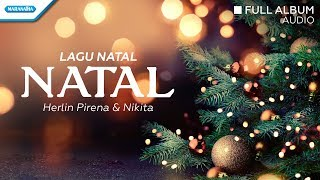 Seribu Lilin/Natal - Herlin Pirena/Nikita (Audio full album)