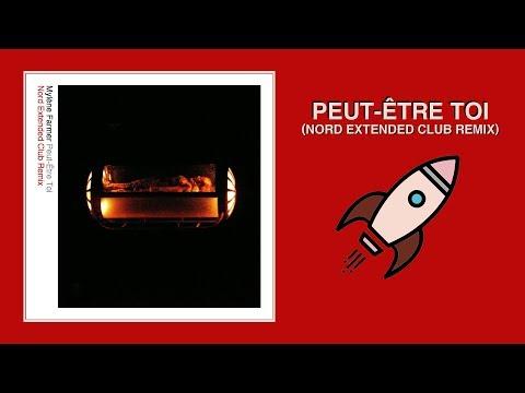Mylène Farmer — Peut-Être Toi (Nord Extended Club Remix)