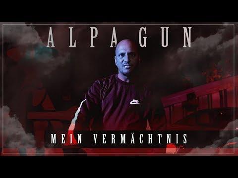Alpa Gun - Mein Vermächtnis