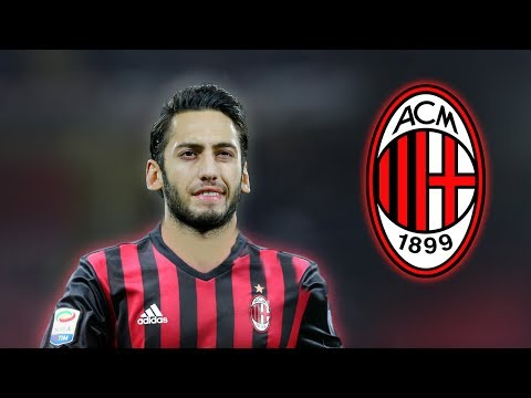 Hakan Calhanoglu - Welcome to Milan - Skills & Goals 2017 HD