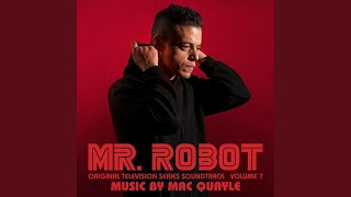 MAC QUAYLE - Mr. Robot (O. S. T.) Volume 7 -  2019 (Season 4) HQ