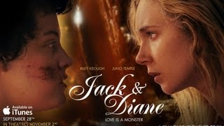 Jack & Diane Official Featurette
