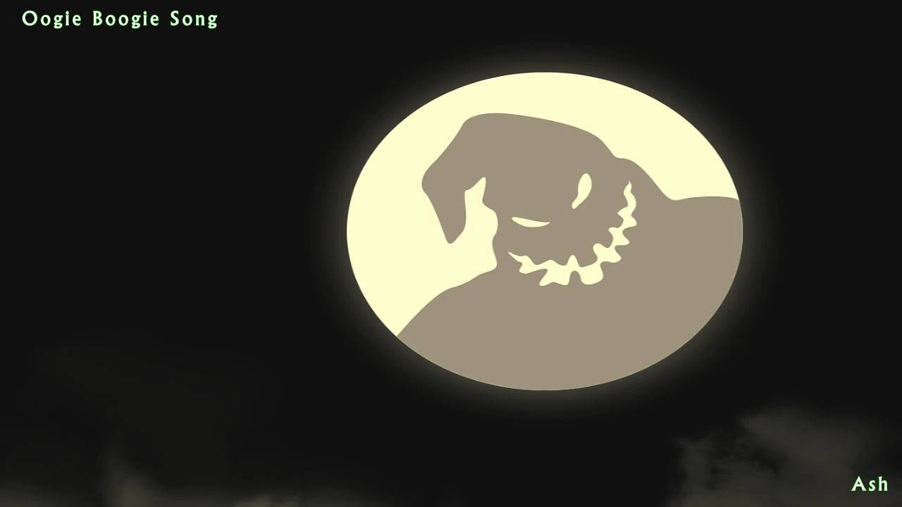 Oogie Boogie Song Cover The Nightmare Before Christmas Youtube Now if i don't die laughing first when mr. oogie boogie song cover the nightmare before christmas