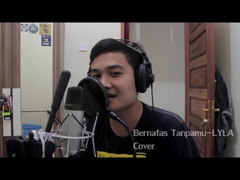 Bernafas Tanpamu- LYLA, Cover by Eggi