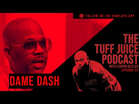 tuff-juice-ep22---dame-dash-on-fighting-hollywood,-controlling-your-narrative,-and-kanye-west