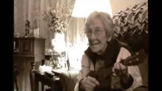 "Aunt Vi and her Ukulele ""In a shanty in old shanty town / I want a girl"""