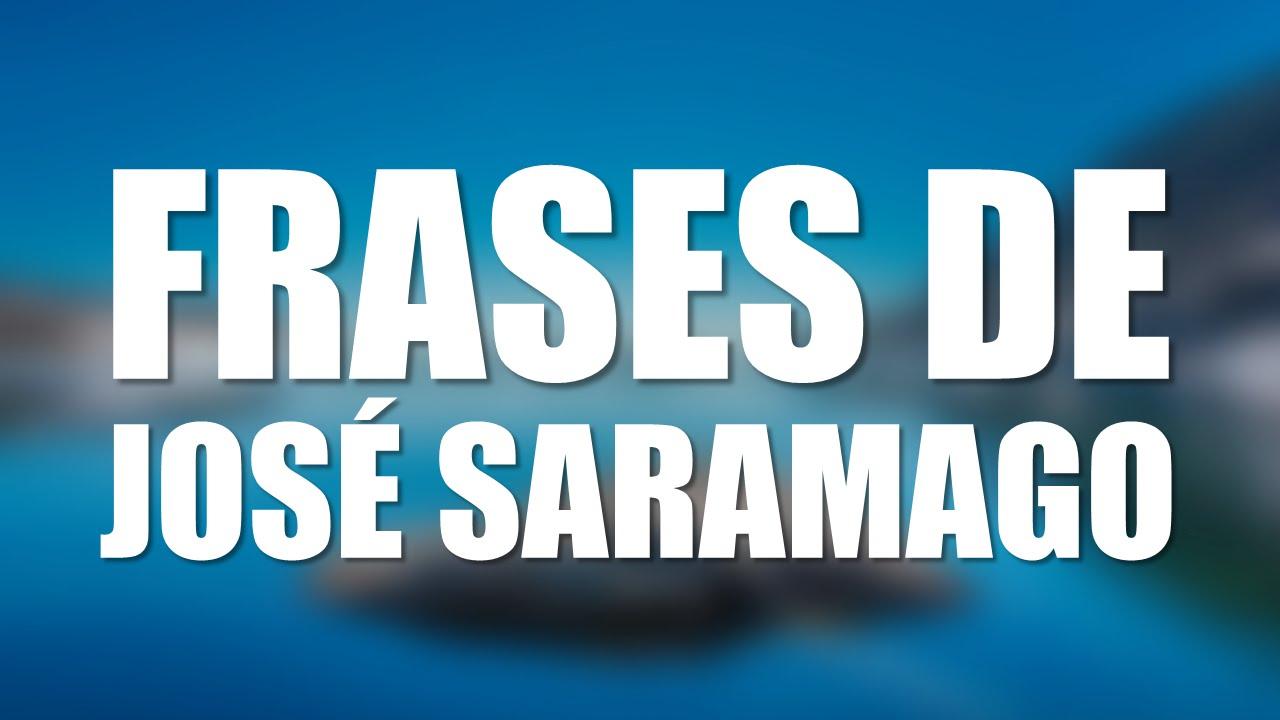 José Saramago Pensamientos Y Frases Más Célebres En Portugués