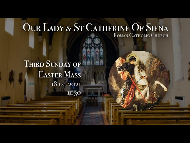 3rd Sunday of Easter 2021 - F-Javier Ruiz-Ortiz - Church of Our Lady and St Catherine of Siena