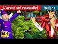 L'avaro nel cespuglio! | Storie Per Bambini | Fiabe Italiane