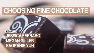 Chocolate Masters Hangout #17: Choosing Fine Chocolate