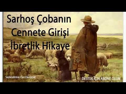 Çobanın İbretlik Duası ve Sarhoş Adamın Cennete Girişi Mutlaka Dinleyin