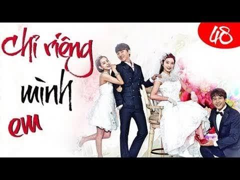 Phim Hàn Quốc 2018   Chỉ Riêng Mình Em Tập 48 #LOWIFUNNY