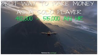 HOW TO MAKE MONEY AS A SOLO PLAYER $411,000 - 515,000 PER HOUR!!