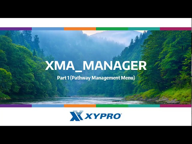 XYGATE Merged Audit (XMA) Manager - Pathway Management Menu