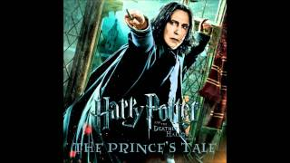 Repeat youtube video The Prince's Tale (Severus and Lily extended movie version)