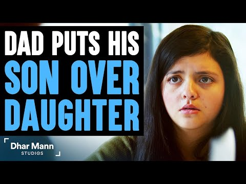 Dad Prioritizes Son Over Daughter, Wife Teaches Him A Good Lesson | Dhar Mann