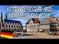 Historic Town of Goslar & Rammelsberg Mine - UNESCO World Heritage Site