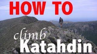 How To Climb Katahdin