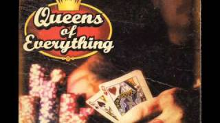 Queens of Everything - Sucks for you