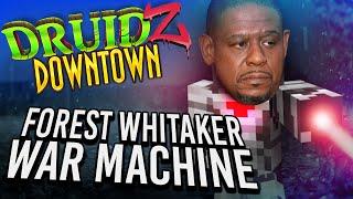 Minecraft Druidz Downtown #25 - Forest Whitaker: War Machine