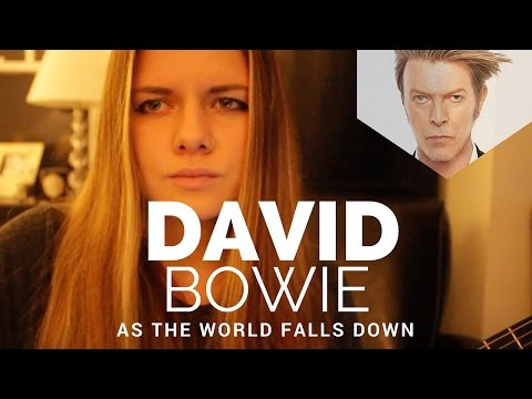 As The World Falls Down - David Bowie - Arielle Cover