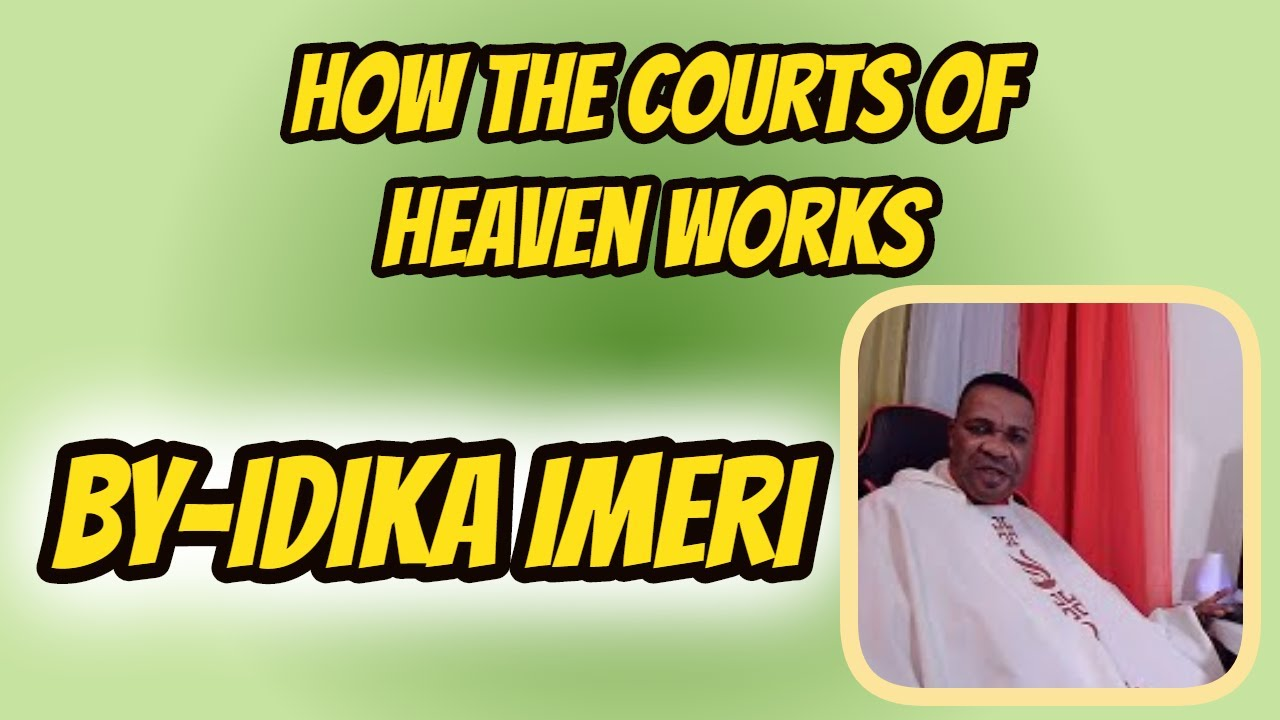 how to go to court of heaven