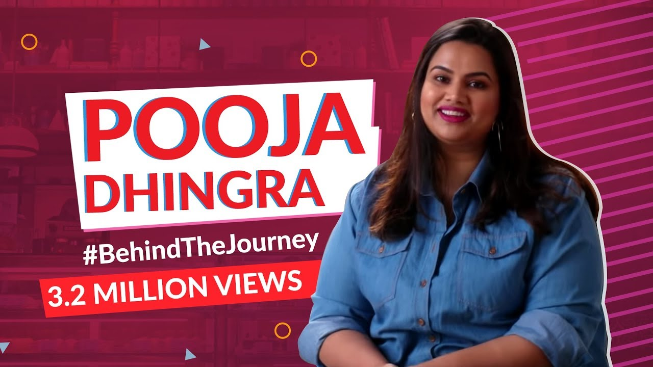 Behind the Journey - Pooja Dhingra