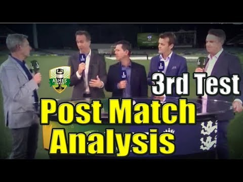 Ashes : Australia vs England 3rd Test Day 3 | Post Match Analysis | Ashes 2017