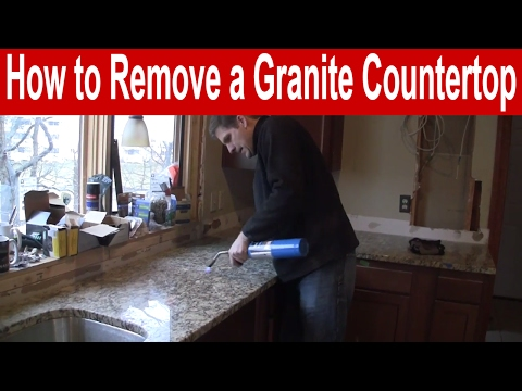 How To Remove A Granite Countertop You