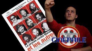 Les chroniques du cinéphile - Le procès contre Mandela et les autres (Cannes 2018)